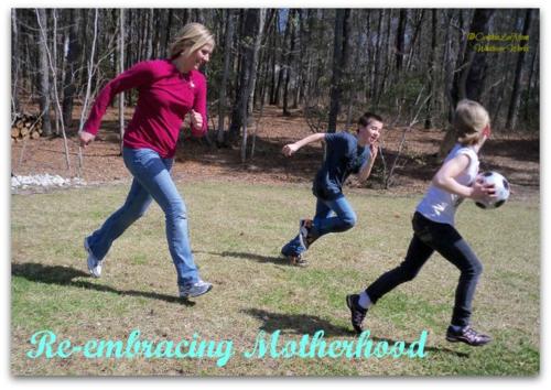 Re-embracing Motherhood